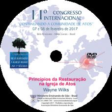 11º Congresso Restauração - Princípios da Restauração na Igreja de Atos | Dr. Wayne Wilks (EUA)