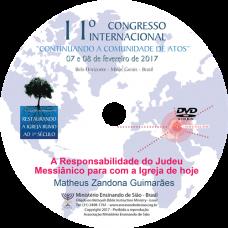 11º Congresso Restauração - A Responsabilidade do Judeu Messiânico para com a Igreja de hoje   Matheus Zandona Guimarães (Brasil)