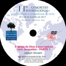 11º Congresso Restauração - A Igreja de Atos e sua ruptura com Jerusalém - Vol 1 | Joseph Shulam (Israel)