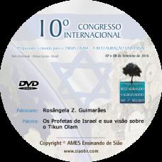 10° Congresso - Os Profetas de Israel e sua visão sobre o Tikun Olam - Rosângela Z. Guimarães