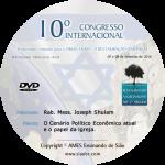 10° Congresso - O Cenário Político/Econômico atual e o papel da lgreja -  Joseph Shulam