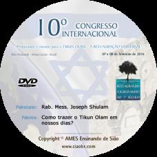 10° Congresso - Como trazer o Tikun Olam em nossos dias? - Joseph Shulam