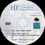 10° Congresso - Tikun Olam - PARTE 02 - Por que o mundo precisa de Redenção? - Joseph Shulam