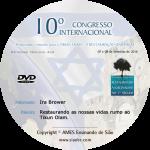 10° Congresso - Restaurando as nossas vidas rumo ao Tikun Olam -  Ira Brawer
