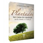 Plantados na Casa do Senhor