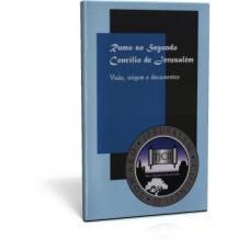 Rumo ao Segundo Concílio de Jerusalém-Visão, origem e documentos