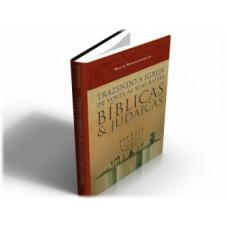 Trazendo a Igreja de Volta às Suas Raízes Bíblicas e Judaicas