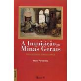 Inquisição em Minas Gerais - vol:2 - processos singulares, A