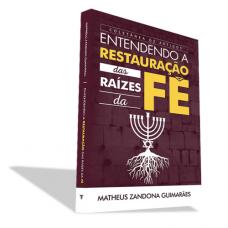 Entendendo a Restauração das raízes da Fé